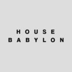 House Babylon®